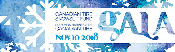 Canadian Tire Snowsuit Fund Gala 2018 / Du Fonds Habineige de Canada Tire 2018